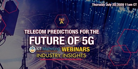 Telecom Predictions for the Future of 5G tickets