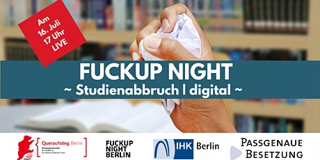 Fuckup Night: Studienabbruch / digital Tickets
