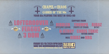 Chapel Of Chaos Presents Gabber Of The 90s tickets