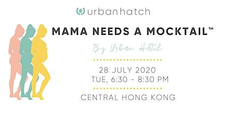 Mama Needs a Mocktail tickets