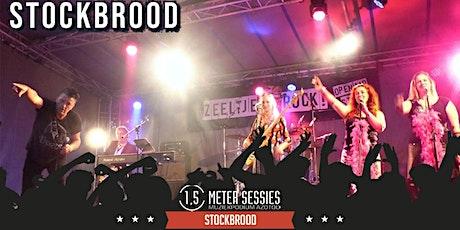 Stockbrood | 1,5 Meter Sessie | Avond tickets