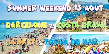 Summer Weekend Barcelone ☼ LloretdeMar ☼ TossadeMar @CostaBrava billets