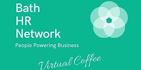 Bath HR Network virtual coffee morning with Head of E,D&I, Bath University tickets