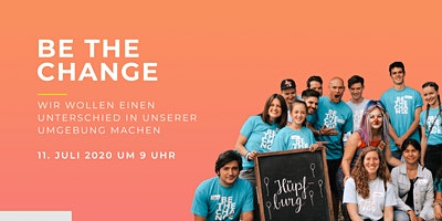 Be the Change 11.07.2020 (International Serve Day)
