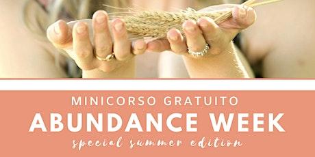 Abundance week - special summer edition biglietti