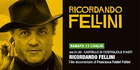 Ricordando Fellini biglietti