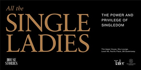 House Stories: All The Single Ladies tickets