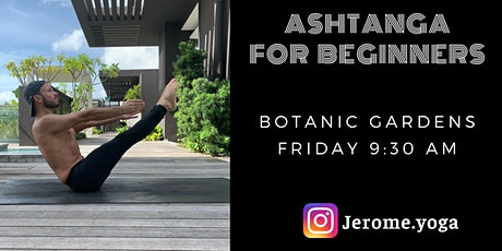 Ashtanga for beginners @ Botanic gardens tickets