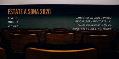RASSEGNA ESTATE A SONA 2020 tickets