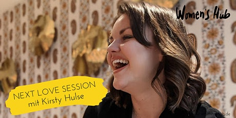 Kirsty Hulse - WOMEN'S HUB LOVE SESSION, July  14th, 2020 tickets