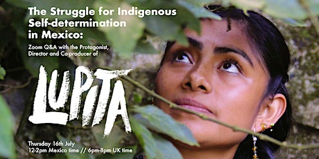 The Struggle for Indigenous Self-determination in Mexico: 'Lupita' tickets