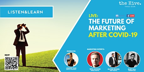 What's Next: The Future of Marketing After COVID-19 tickets