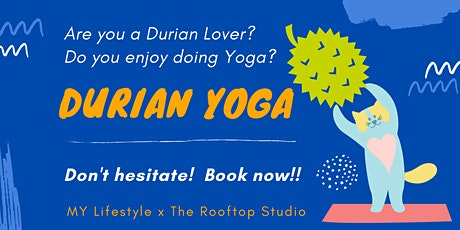 Durian Yoga tickets