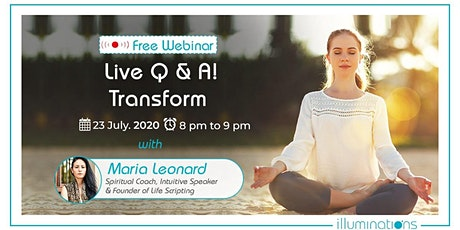 Free Webinar! Live Q & A! Transform tickets
