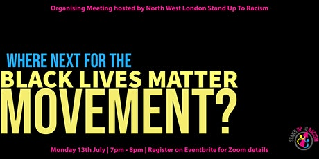 Where next for the #BlackLivesMatter movement? Organising Meeting tickets