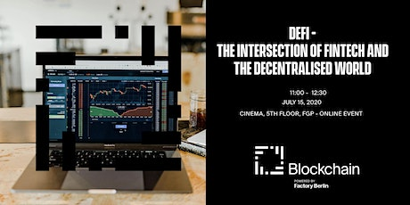 DeFi -  The Intersection of FinTech And The Decentralised World tickets