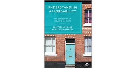 Housing Affordability: Understanding the Economics of Housing Markets tickets