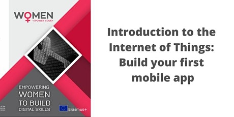 Introduction to the Internet of Things: Build your first mobile app tickets