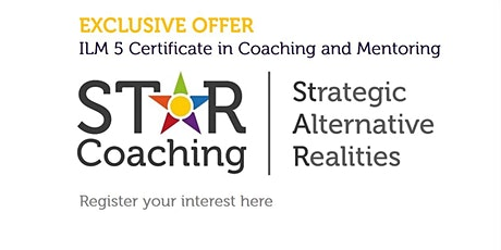 ILM 5 Certificate in Coaching and Mentoring (register your interest) tickets