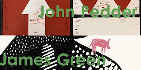 John Pedder & James Green opening evening tickets