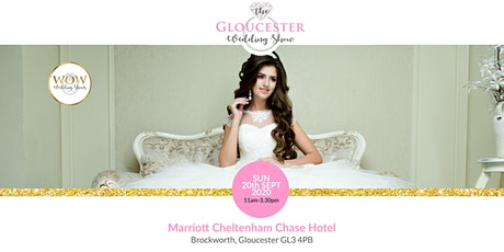 The Gloucester Wedding Show Sunday 20th September 2020 tickets