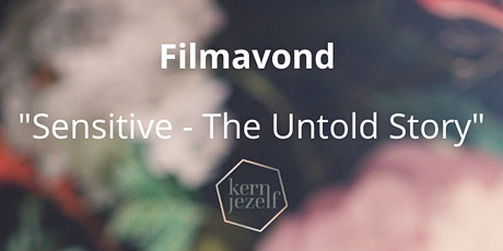 "Filmavond ""Sensitive - The Untold Story"" tickets"