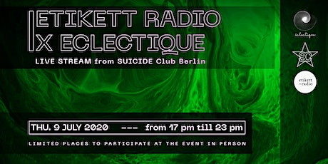 Etikett Radio x Eclectique | Live Stream from Suicide Club Tickets