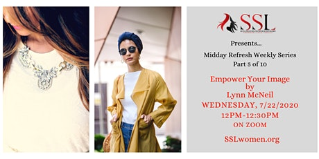 Midday Refresh 5 of 10: Empower Your Image by Lynn McNeil tickets