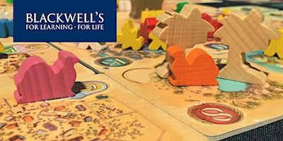 Play board games at Blackwell's Broad...