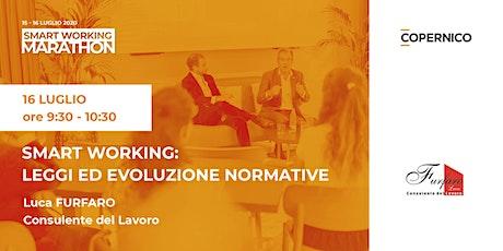 Leggi ed evoluzione normative | Smart Working Marathon biglietti