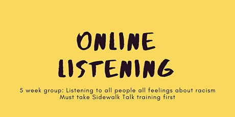 Online Listening 5 Week Group: Listening About Racism w/founder Traci Ruble tickets