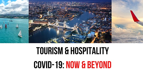 Webinar: TOURISM & HOSPITALITY - COVID19: NOW & BEYOND tickets