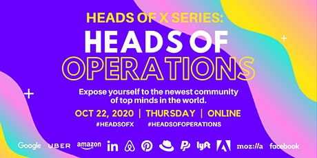 Heads Of X Series: Heads of Operations Conference tickets