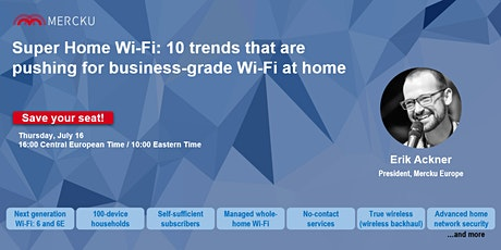 10 trends that are pushing for business-grade Wi-Fi at home tickets