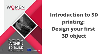 Introduction to 3D printing: Design your first 3D object bilhetes