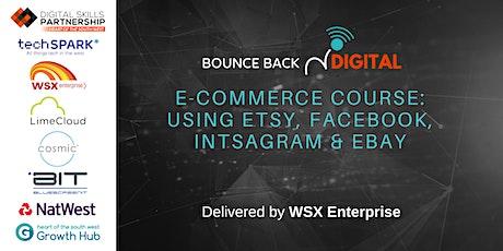 Bounce Back Digital Series: Using Etsy, Facebook, Instagram & Ebay tickets
