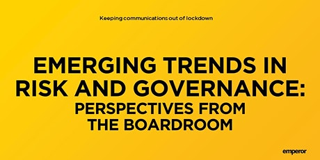 Emerging trends in risk and governance: Perspectives from the boardroom tickets