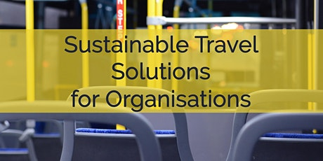 Webinar: Sustainable Travel solutions for organisations tickets