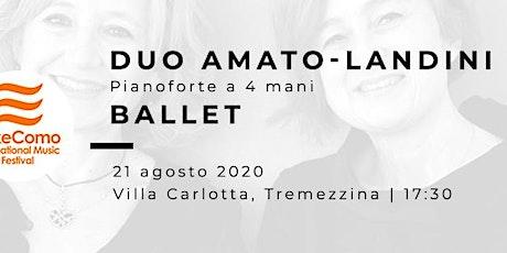 BALLET – Duo Amato-Landini (pianoforte a quattro mani) biglietti