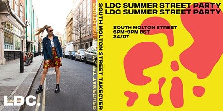 LDC's Summer Street Party: The South Molton Street Takeover tickets