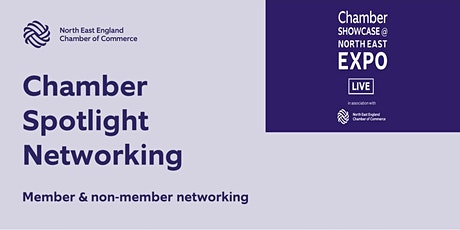 Chamber Spotlight Networking at Chamber Showcase @North East Expo tickets