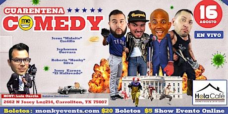Cuarentena Comedy Show en VIVO tickets