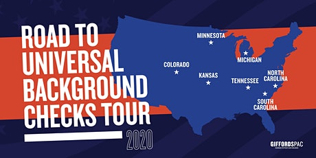 The Road to Universal Background Checks Tour — National Kickoff Event tickets