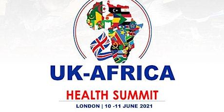 UK - Africa Health Summit 2021 tickets