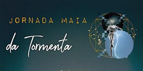 JORNADA MAIA DA TORMENTA - com bônus Cerimônia do Cacau ingressos