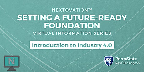 Setting a Future-Ready Foundation-Virtual Information Session: Industry 4.0 tickets