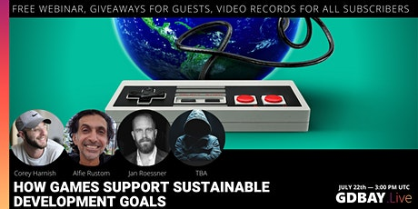 How Games Support Sustainable Development Goals — GDBAY.Live #5 tickets