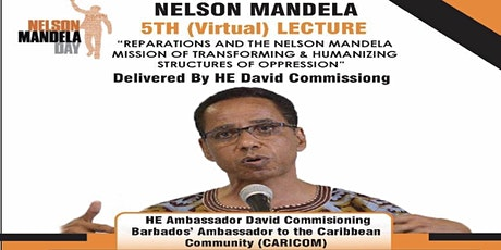 5th Nelson Mandela Lecture delivered by His Excellency David Comissiong tickets