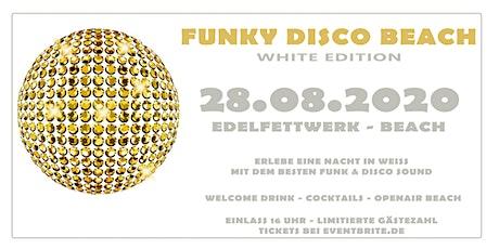 FUNKY DISCO BEACH openair  -white edition- Tickets