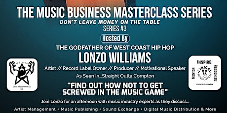 The Music Business Masterclass Series Featuring Lonzo Williams tickets